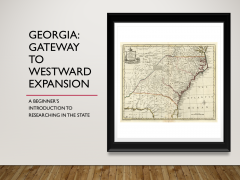 Georgia: Gateway to Westward Expansion Webinar